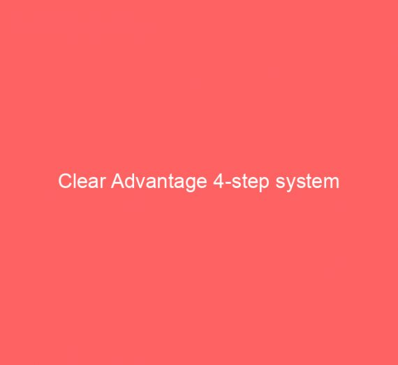 Clear Advantage 4-step system
