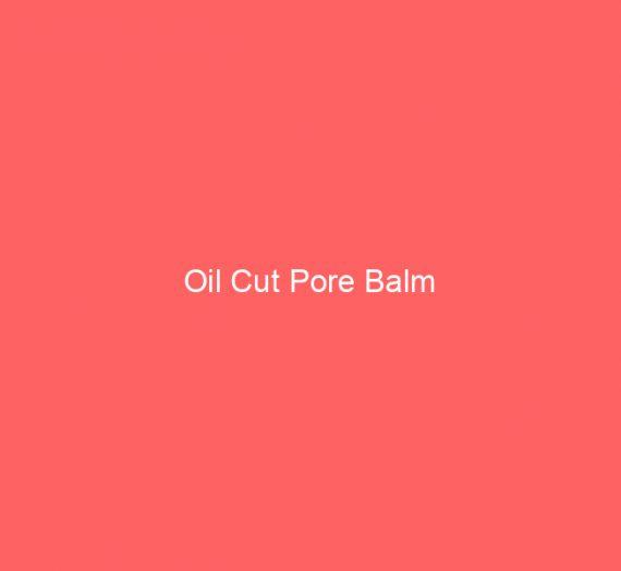 Oil Cut Pore Balm