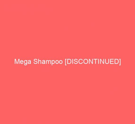 Mega Shampoo [DISCONTINUED]