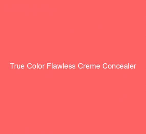 True Color Flawless Creme Concealer