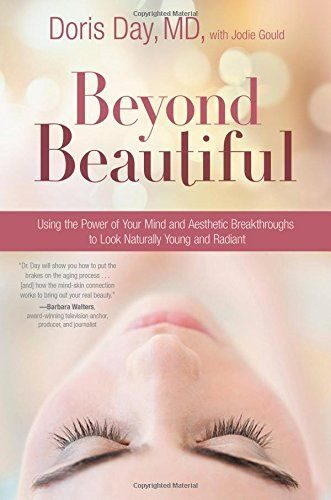 Beyond Beautiful Written by Dr. Doris Day